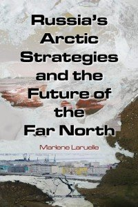 Russia's Arctic Strategies-Laruelle