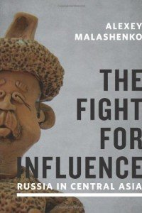 The Fight for Influence-Malashenko