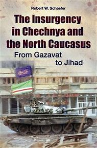 The Insurgency in Chechnya-Schaefer